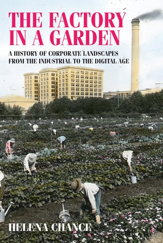 A Q&A with Helena Chance, author of The factory in a garden