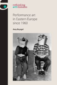 Cover images of Performance art in Eastern Europe since 1960