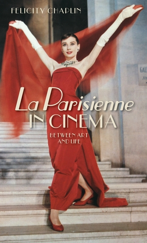 Q&A with Felicity Chaplin, author of La Parisienne in cinema