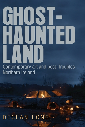 Q&A with Declan Long, author of Ghost-haunted land