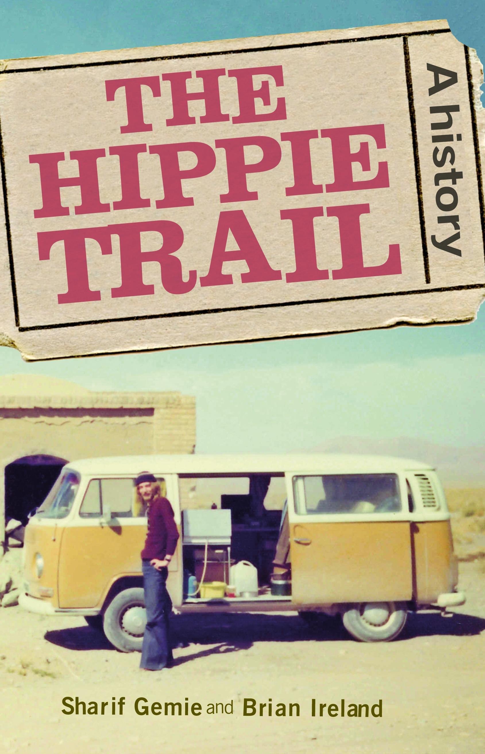 The hippie trail – Q&A with Sharif Gemie