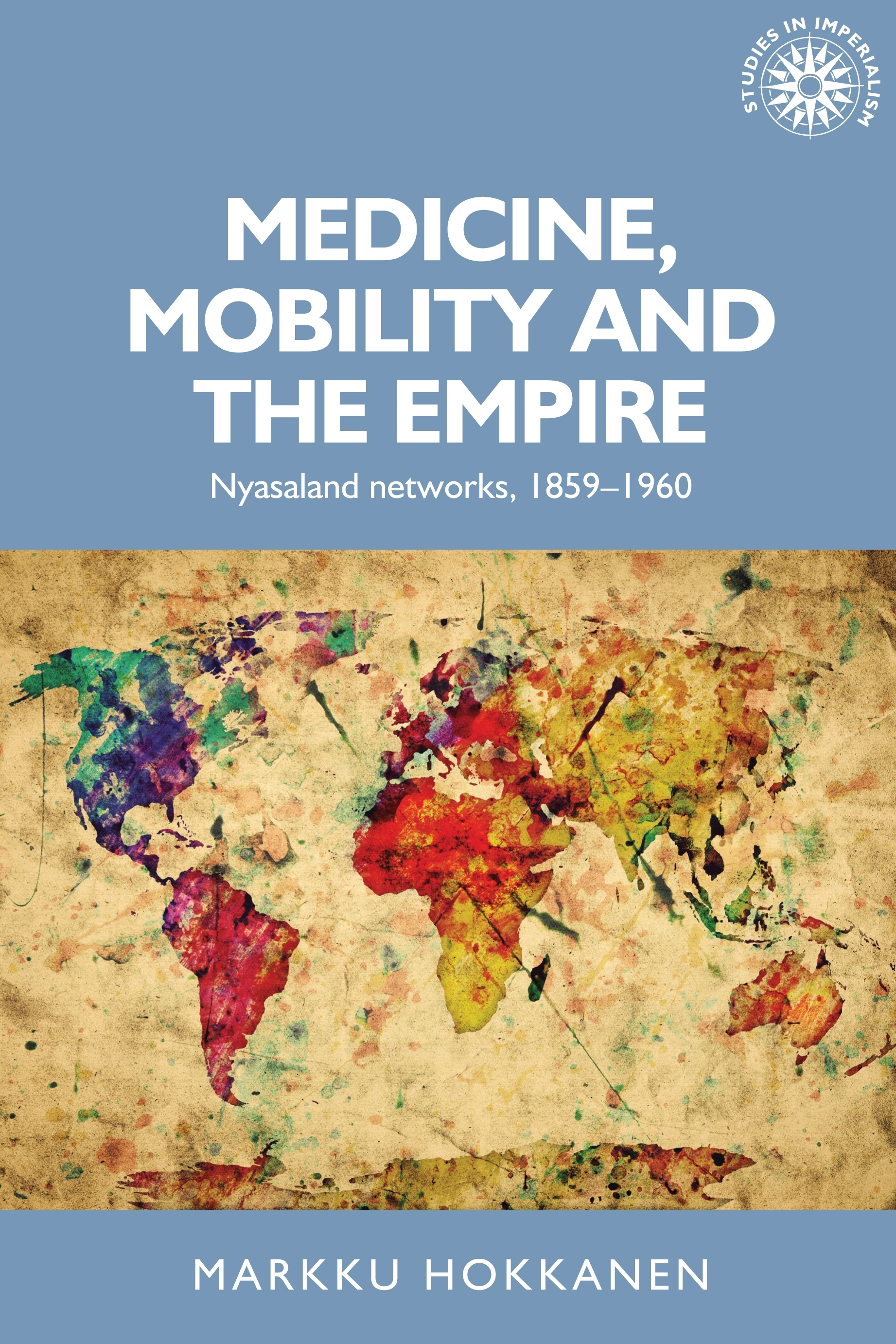 Medicine, mobility and the empire – Q&A with Markku Hokkanen