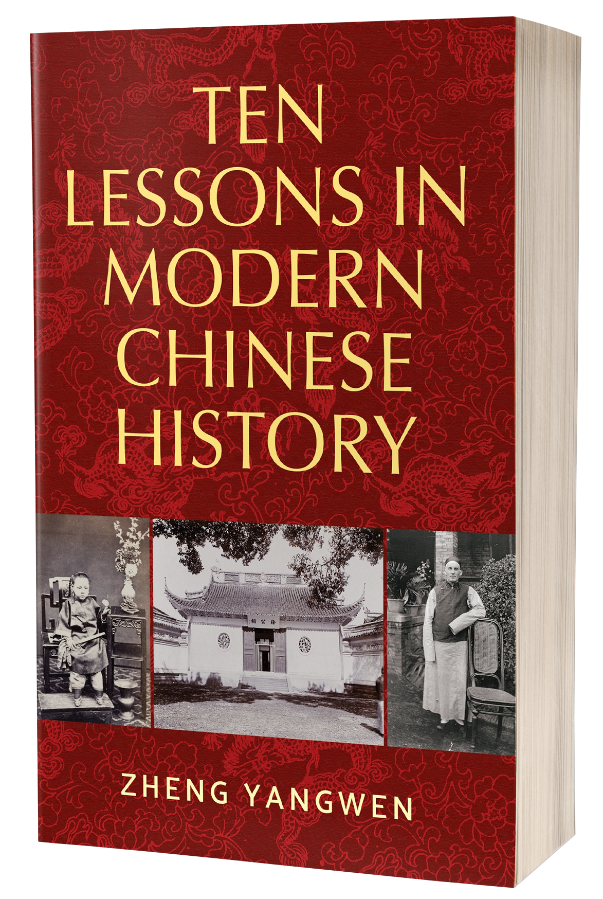 Ten Lessons in Modern Chinese History – Q&A with Zheng Yangwen