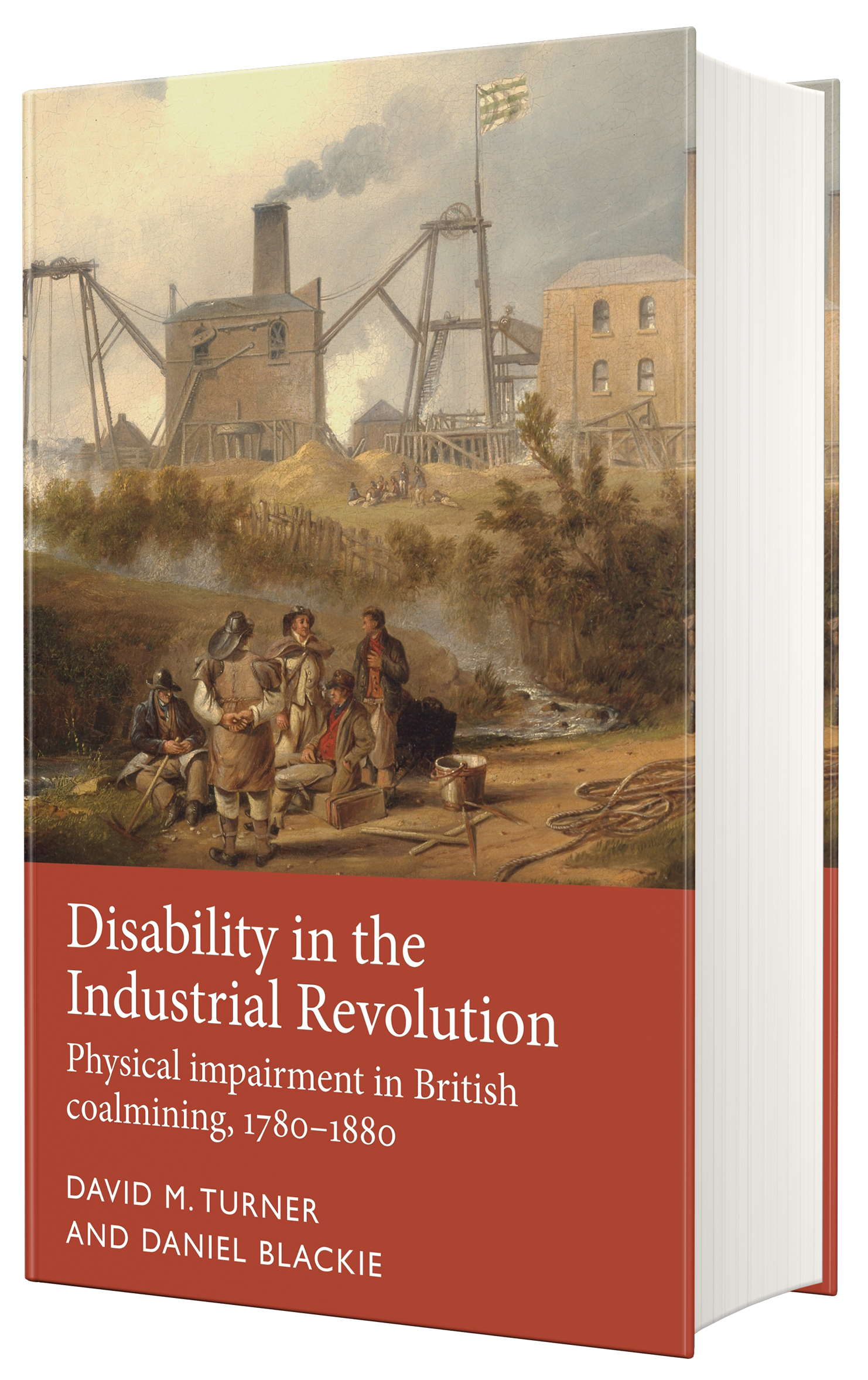 Disability in the Industrial Revolution – Q&A with David M. Turner and Daniel Blackie