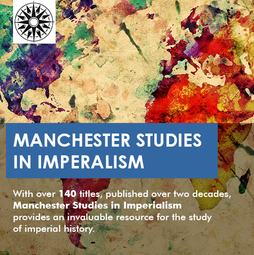 Manchester Studies in Imperialism