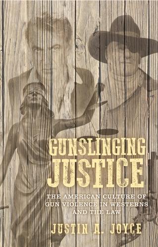 Gunslinging justice – Q&A with Justin Joyce