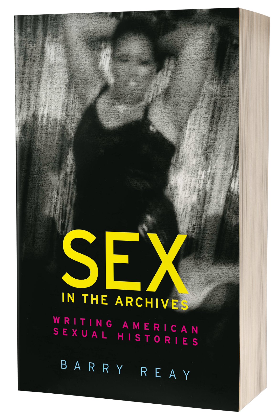 Sex in the archives – Q&A with Barry Reay