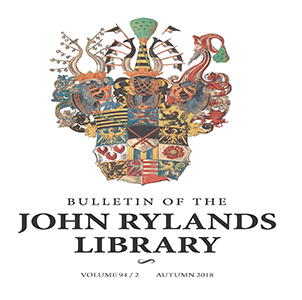The Bulletin of the John Rylands Library publishes research that complements the Library's special collections.