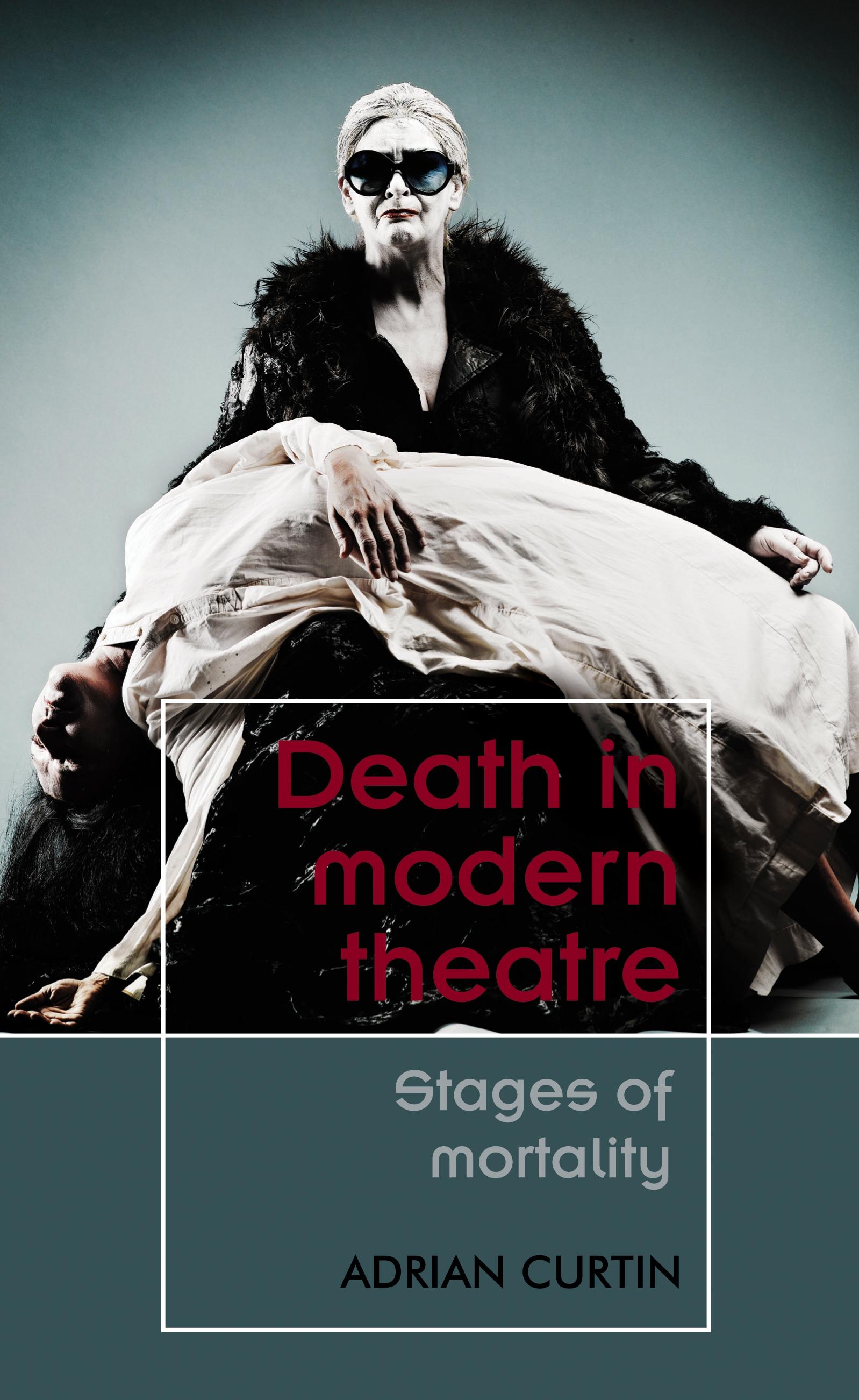Death in modern theatre – Q&A with Adrian Curtin