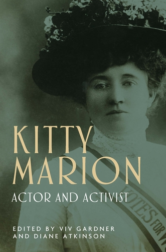 A Suffragette legacy: Kitty Marion