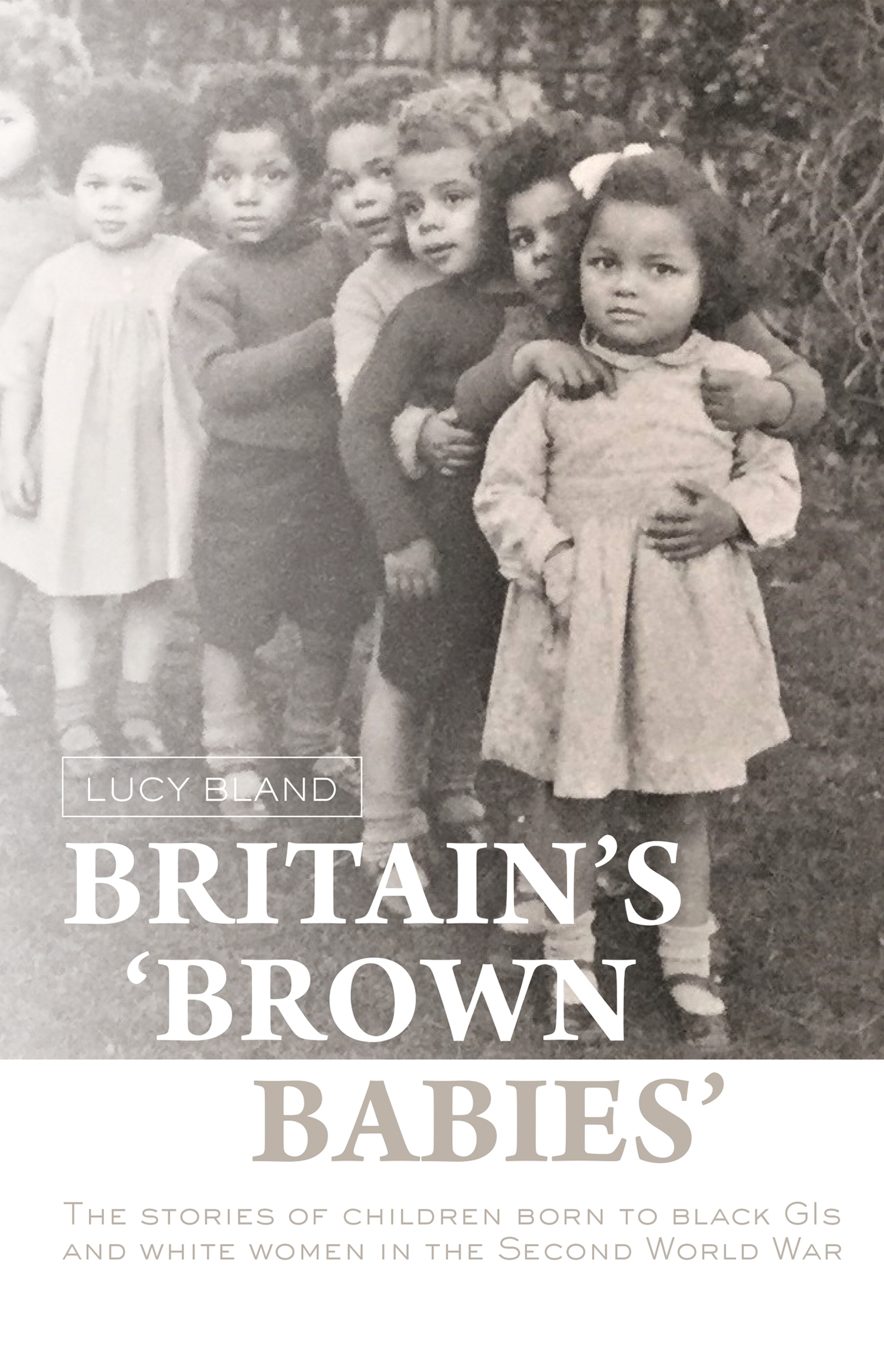 Britain's 'brown babies' – Q&A with Lucy Bland