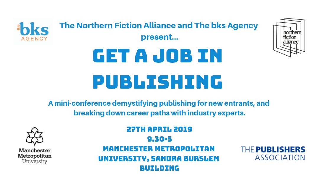 NFA & The bks Agency bring 'Get a Job in Publishing' conference to Manchester with Hachette, Saraband, Trapeze Fiction