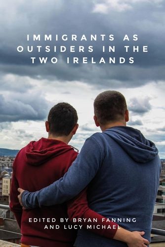 Immigrants as outsiders in the two Irelands