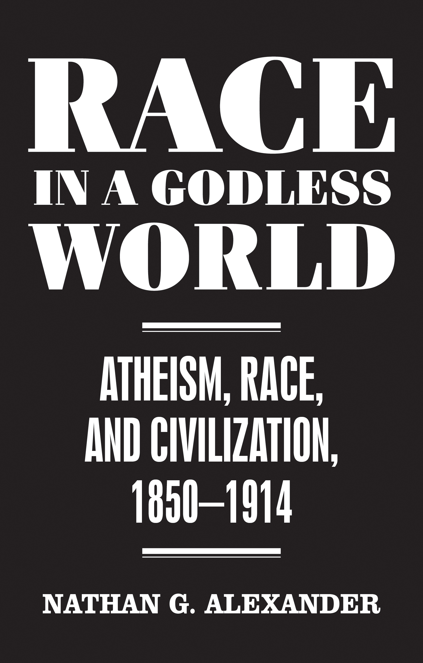 Race in a Godless World – Q&A with Nathan Alexander