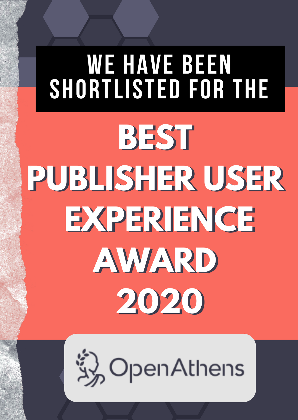 We have been shortlisted for the Best publisher user experience award 2020 from Open Athens!