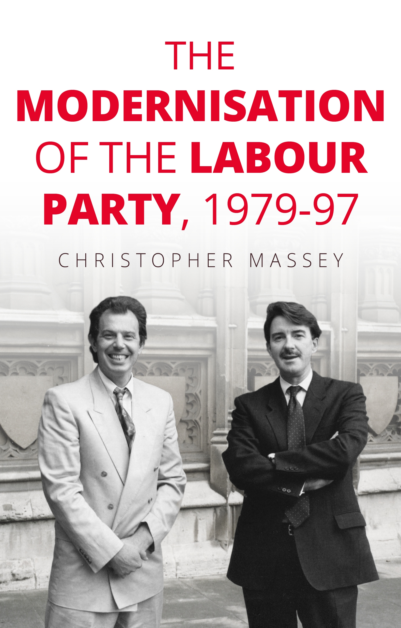 The modernisation of the Labour Party (1979-97) and some early parallels with Keir Starmer's leadership