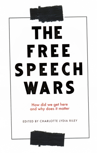 Telling people things that they do not want to hear: free speech debates and contemporary culture wars
